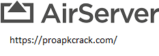 AirServer 2021 Crack
