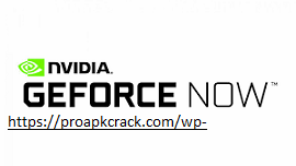 GeForce NOW 2.0.29 Crack