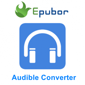 Epubor Audible Converter Crack 1.0.10.291